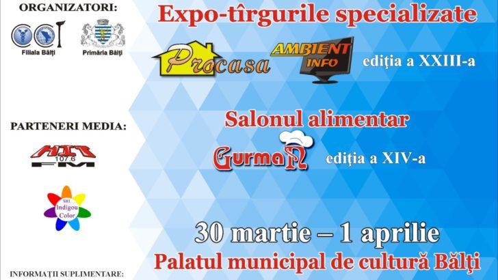 """Expo-tîrguri specializate """"Procasa"""", """"Ambient Info"""" şi salonul alimentar """"Gurman"""""""