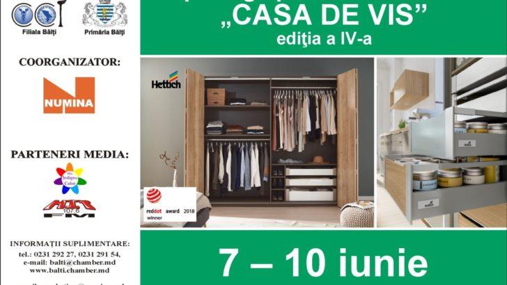 Expo-tîrg specializat de mobilă Casa de Vis, ediția a IV-a